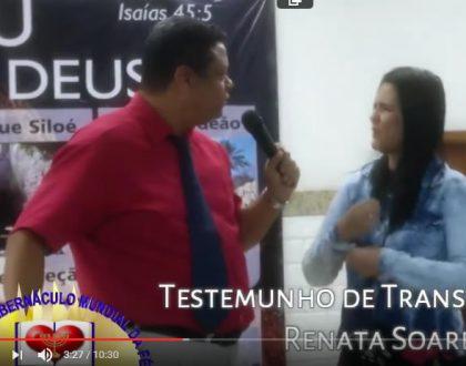 Testemunho de Transfomação Renata Soares